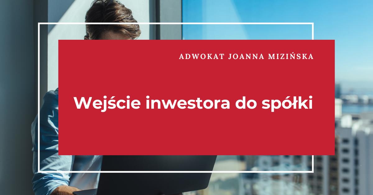 wejście inwestora do spółki