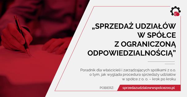 Poradnik Sprzedaż udziałów w spółce z o.o.