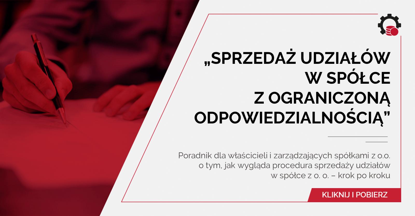 Poradnik Sprzedaż udziałów współce zo.o.
