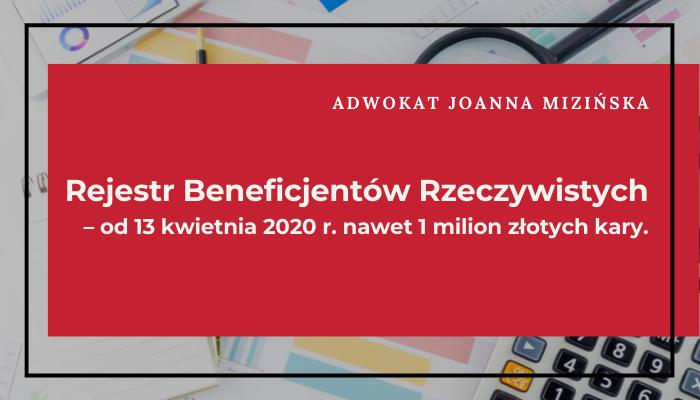 Rejestr Beneficjentów Rzeczywistych – od 13 kwietnia 2020 r. nawet 1.000.000 złotych kary