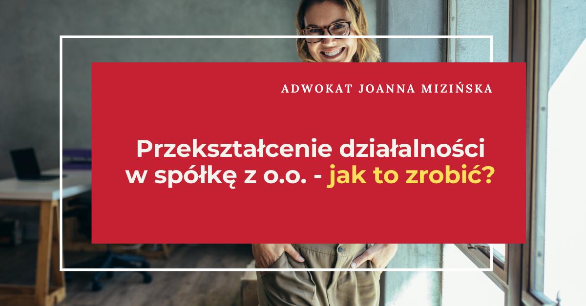 przekształcenie działalności w spółkę z o.o.